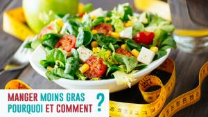 10 Gestes Simples Pour Manger Moins Gras Et Gagner En Tour De Taille