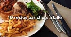 10 bons restos pour manger pour pas trop cher à Lille