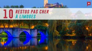 10 restos pour manger pour pas cher à Limoges