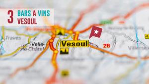 3 Bars à vins à Vesoul