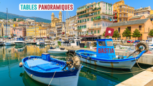 3 belles tables panoramiques à Bastia