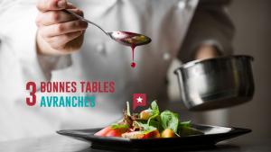 3 bonnes tables à Avranches