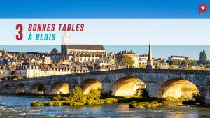 3 bonnes tables à Blois