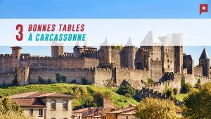 3 restos dans la cité médiévale de Carcassonne
