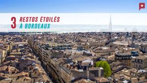 3 restos étoilés à Bordeaux