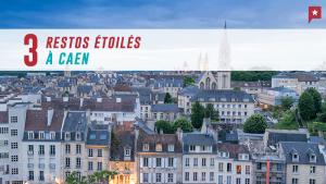 3 restos étoilés à Caen