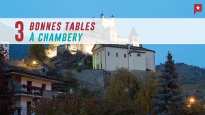 3 Top Restos à Chambéry