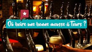5 bars à bières pour se faire une bonne mousse à Tours
