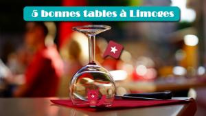 5 bonnes tables à Limoges