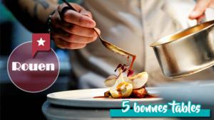 5 bonnes tables à Rouen