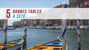 5 bonnes tables à Sète