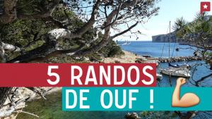 5 randos de ouf dans le sud de la France