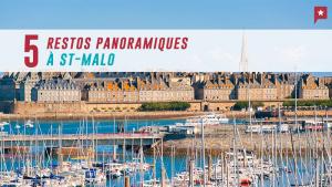 5 Restos Panoramiques à Saint-malo
