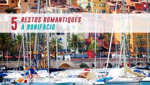 5 Tables Romantiques à Bonifacio