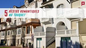 5 tables romantiques au Touquet