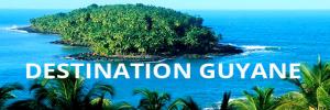 Envie d'évasion ? Destination Guyane !