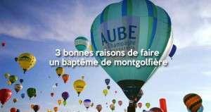 3 bonnes raisons de faire un vol en montgolfière au moins une fois dans sa vie