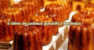Bordeaux : 5 idées de cadeaux gustatifs
