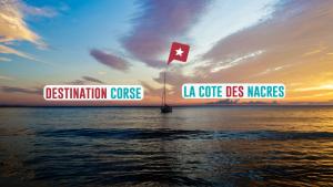 Corse Orientale : Les Endroits Secrets De La Côte Des Nacres