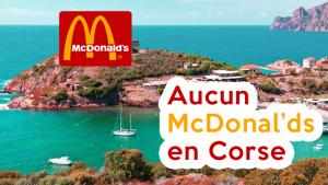 Il n'y a aucun McDonald's en Corse