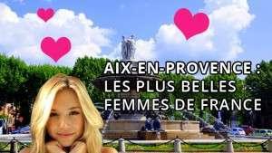 Les plus belles filles de France vivent à Aix-en-Provence