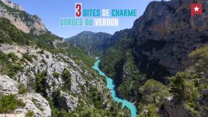 Escapade Nature Dans Les Gorges Du Verdon : 3 Gîtes De Charme