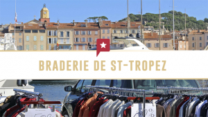 La grande braderie de Saint-Tropez !