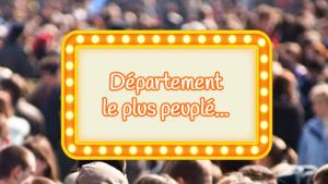 Le département le plus peuplé de France n'est pas celui que vous pensez...
