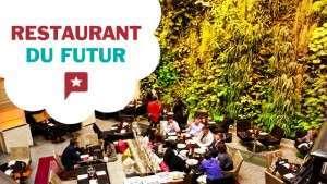Le restaurant du futur !