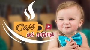 Les cafés des enfants !