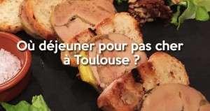 Où manger pour pas cher à Toulouse