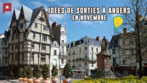 Où sortir à Angers au mois de novembre ?