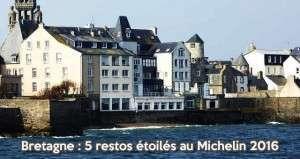 Région Bretagne, 5 restaurants étoilés en 2016