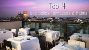 Reims, top 4 des plus belles terrasses de restaurants