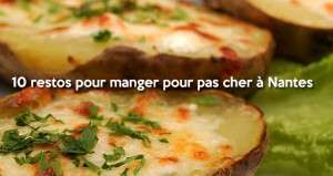 Top 10 des bons petits restos pour manger pour pas cher à Nantes