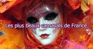 Top 10 des plus beaux carnavals de France