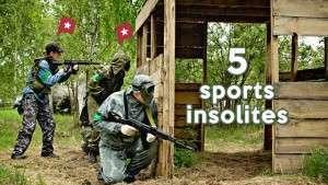Top 5 des activités sportives insolites