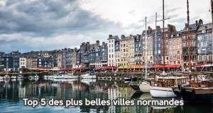 Top 5 des plus belles villes normandes