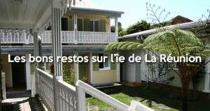 Tour d'horizon des bons restaurants sur l'île de La Réunion
