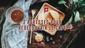 Trois adresses pour découvrir le café autrement !
