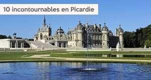 Visite de la Picardie en 10  incontournables