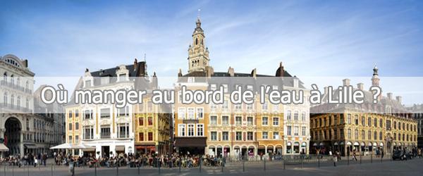 Où Manger Au Bord De L'eau à Lille