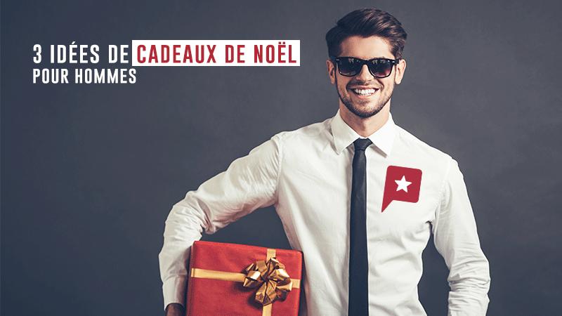 3 Idées De Cadeaux De Noël Pour Homme