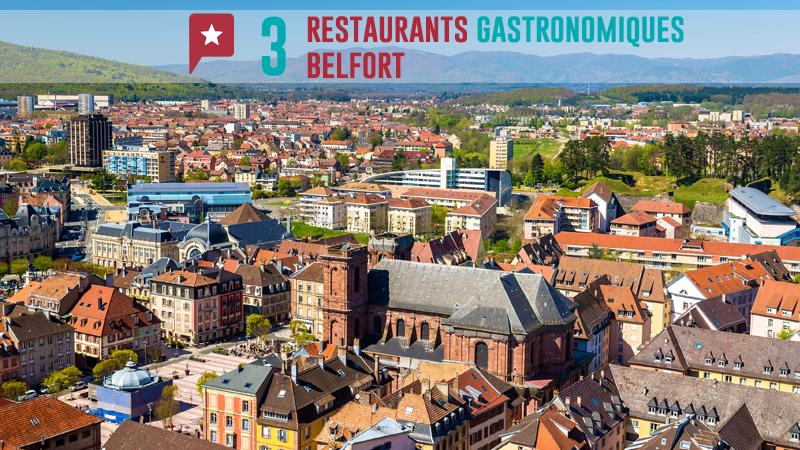 3 Restos Gastronomiques à Belfort
