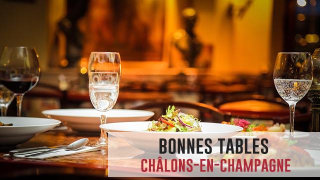 5 Bonnes Tables à Châlons-en-champagne