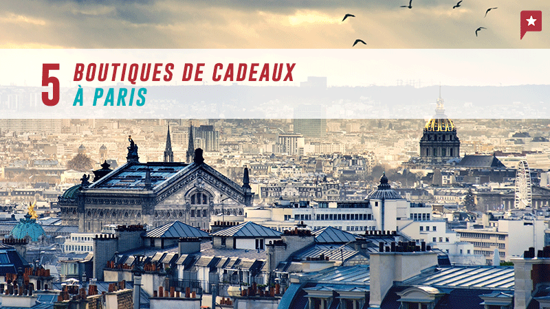 5 Boutiques De Cadeaux à Paris Qui Font Fureur