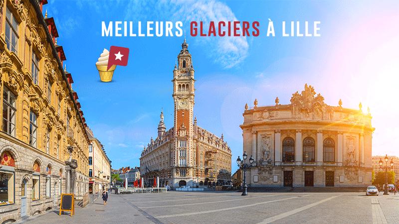 Top 5 Des Meilleurs Glaciers à Lille
