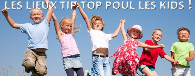 Top 20 Des Endroits Tip-top Où Emmener Les Enfants Pendant Les Vacances