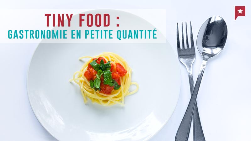 Appétits D'ogre S'abstenir : La Tiny Food Débarque En Cuisine