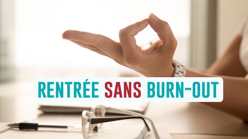 Attaquer La Rentrée Sans Burn-out